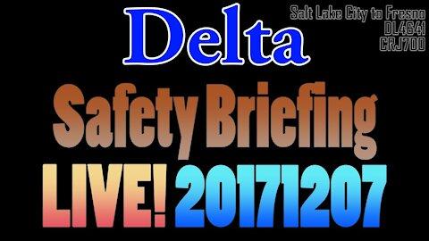 [LIVE] Delta Safety Briefing 2017/12/07 #DL4641 #CRJ700