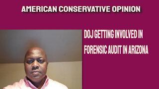 DOJ getting involved in forensic audit in Arizona