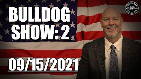 Bulldog Show 2 | September 17, 2021