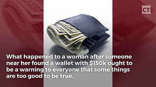 """Woman Scammed Over """"Found"""" Wallet"""