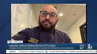 """Umami Mediterranean Kitchen in Catonsville says """"We're Open Baltimore!"""""""