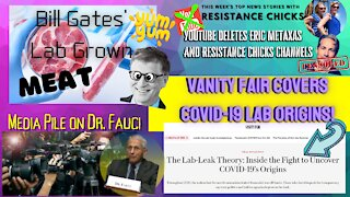 Media Pile On the Fall of Dr. Fauci, Bill Gates Scary Plan to Feed the World 6/4/2021