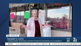 """Mamie's Cafe says """"We're Open Baltimore!"""""""