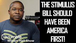 The Stimulus Bill Should Have Been America FIRST!