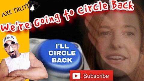 Wacky Wednesday - We Going To Circle Back