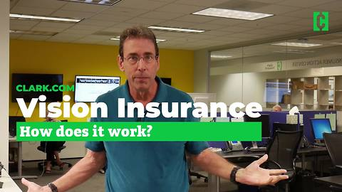 What is vision insurance?