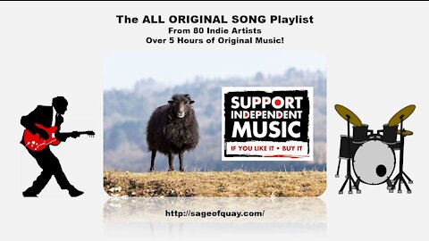 Sage of Quay™ - 🎵 THE GREAT INDIE ARTIST PLAYLIST 🎵 80+ Indie Artists! 5 Hours of ORIGINAL MUSIC! 👊