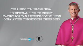 No 'special line' to Christ: Catholics can receive Communion only after confessing their sins