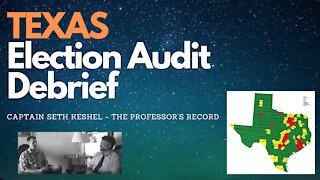 Texas Election Audit Debrief: Captain Seth Keshel
