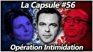La Capsule #56 - Opération Intimidation