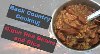 Back Country Cajun Cooking . Red Beans and Rice with Louisiana Andouille Sausage on the Trail.