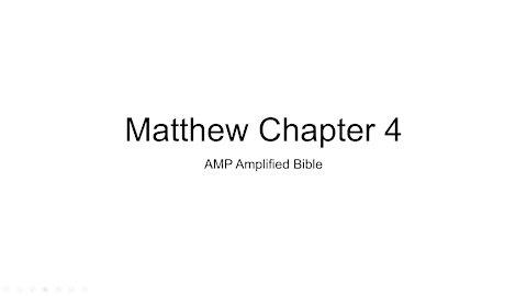 Matthew 4 AMP Audio Bible Reading