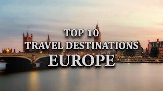 Top 10 European Travel Destination