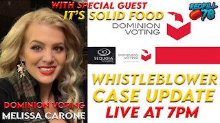 Dominion Voting Whistleblower Melissa Carone UPDATE Live at 7pm est