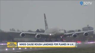 Rough landings for planes in U.K.