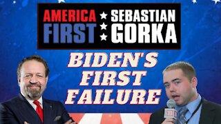 Biden's first failure. Matt Boyle with Sebastian Gorka on AMERICA First