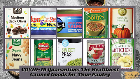 The Teelie Blog | COVID-19 Quarantine: The Healthiest Canned Goods for Your Pantry | Teelie Turner