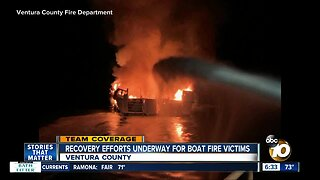 Crews continue search after boat fire off Santa Barbara coast