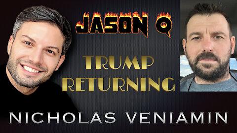 Jason Q Discusses Trumps Return with Nicholas Veniamin