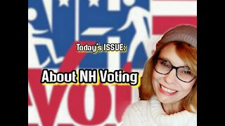 Today's ISSUE: About #NH Voting