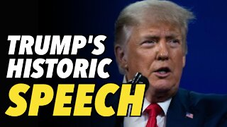 Trump's historic return, historic speech at CPAC 2021