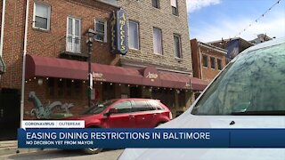 Easing dining restrictions in Baltimore