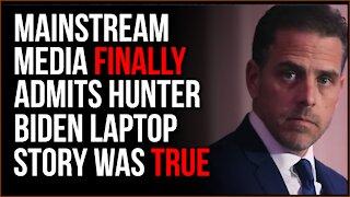 Hunter Biden Laptop Story FINALLY Confirmed By Mainstream Media