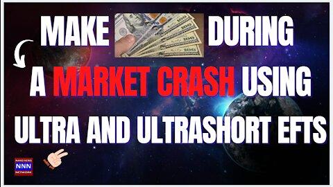 Make Money During a Market Crash with Ultrashort ETFs NIK NIKAM