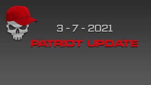 Patriot Update 3-7-2021