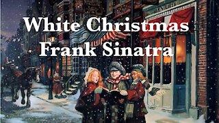 Frank Sinatra - White Christmas - Christmas Music