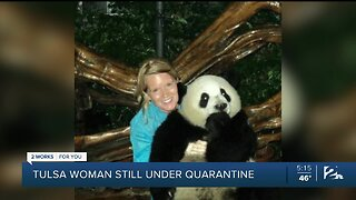 Tulsa Woman Still Under Quarantine