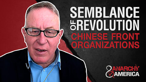 Create Semblance of Revolution   Chinese Front Organizations
