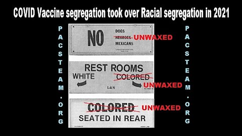 COVID Vaccine segregation took over Racial segregation in 2021