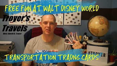 Walt Disney World FREE Transportation Trading Cards with Troyer's Travels