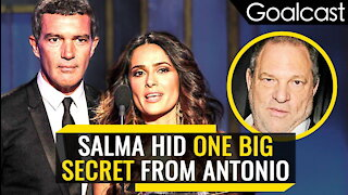 Salma Hayek Hid A Shameful Secret From Antonio Banderas