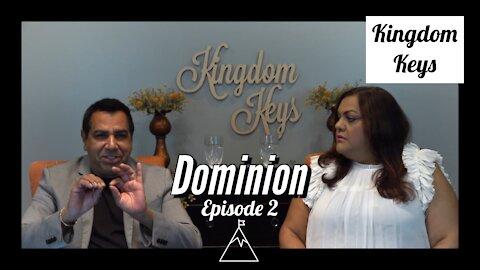 "Kingdom Keys: Episode 2 ""Dominion"""