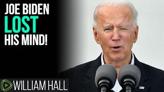 Biden LOST His Mind In Texas!