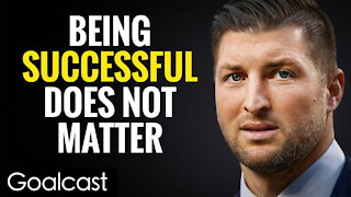 Success Does Not Matter, But This One Thing Does!   Tim Tebow Speech   Goalcast