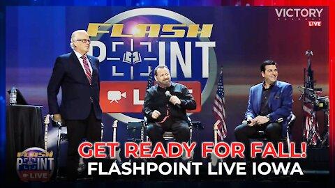 FlashPoint: Get Ready for Fall! Live from Iowa   Hank Kunneman, Lance Wallnau, Mario Murillo (Sept 16th, 2021)