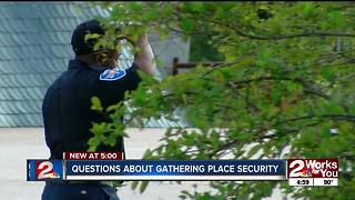 Answering questions about security at Gathering Place