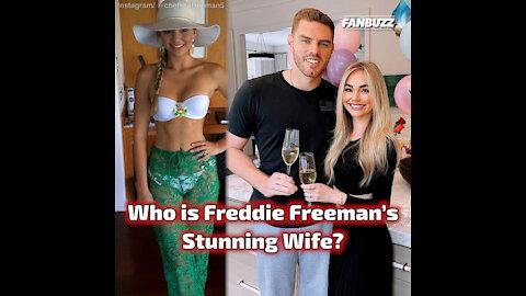 Who is Freddie Freeman's Stunning Wife?