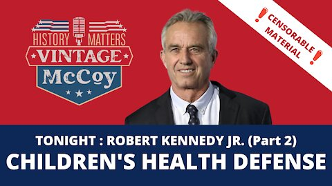 CENSORED BY YOUTUBE ROUND TWO: Robert Kennedy Jr.