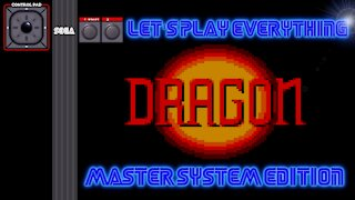 Let's Play Everything: Dragon