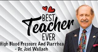 High Blood Pressure And Diarrhea - Dr. Joel Wallach