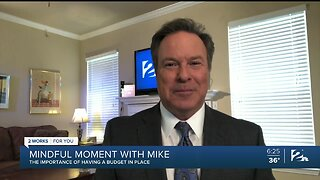 Mindful Moment with Mike: The Importance of Having a Budget in Place