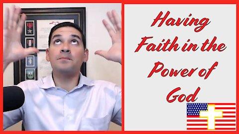 Having Faith in the Power of God