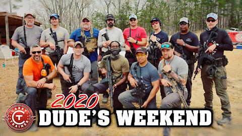 2020 Dude's Weekend Overview