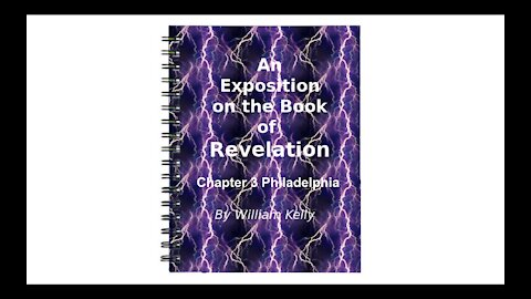 Major NT Works revelation by William Kelly Chapter 3 Philadelphia Audio Book