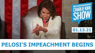 The Charlie Kirk Show - Pelosi's Impeachment Begins