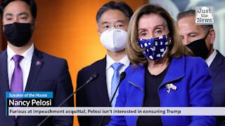 Furious at impeachment acquittal, Pelosi isn't interested in censuring Trump